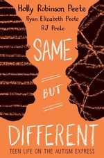 Book cover of SAME BUT DIFFERENT - TEEN LIFE ON THE AU