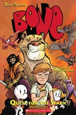 Book cover of BONE QUEST FOR THE SPARK 03