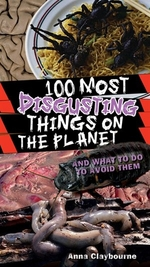 Book cover of 100 MOST DISGUSTING THINGS ON THE PLANET