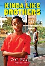 Book cover of KINDA LIKE BROTHERS