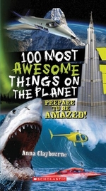 Book cover of 100 MOST AWESOME THINGS ON THE PLANET