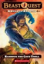 Book cover of BEAST QUEST 21 RASHOUK THE CAVE TROLL