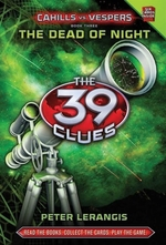 Book cover of 39 CLUES CAHILLS VS VESPERS 03 DEAD OF N