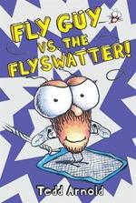 Book cover of FLY GUY 10 FLY GUY VS THE FLYSWATTER
