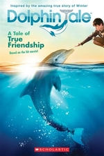 Book cover of DOLPHIN TALE A TALE OF TRUE FRIENDSHIP