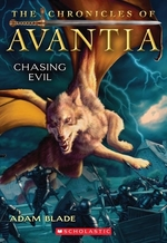 Book cover of CHRONICLES OF AVANTIA 02 CHASING EVIL