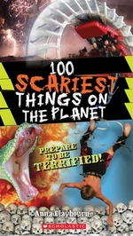 Book cover of 100 SCARIEST THINGS ON THE PLANET