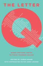 Book cover of LETTER Q QUEER WRITERS' NOTES TO THE YOU