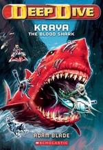 Book cover of DEEP DIVE 04 KRAYA THE BLOOD SHARK