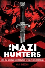 Book cover of NAZI HUNTERS - HOW A TEAM OF SPIES & S