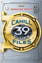 Book cover of 39 CLUES CAHILL FILES OPERATION TRINITY