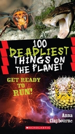 Book cover of 100 DEADLIEST THINGS ON THE PLANET