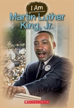 Book cover of I AM MARTIN LUTHER KING JR