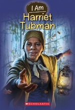 Book cover of I AM HARRIET TUBMAN
