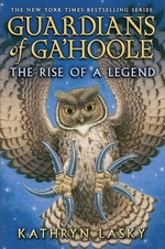 Book cover of GUARDIANS OF GA'HOOLE - RISE OF A LEGEND