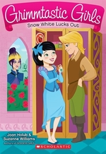 Book cover of GRIMMTASTIC GIRLS 03 SNOW WHITE LUCKS OU