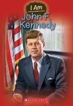 Book cover of I AM 9 - JOHN F KENNEDY