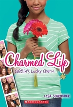 Book cover of CHARMED LIFE 01 CAITLIN'S LUCKY CHARM