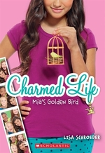 Book cover of CHARMED LIFE 02 MIA'S GOLDEN BIRD