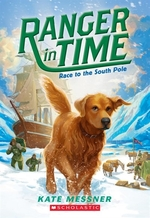 Book cover of RANGER IN TIME 04 RACE TO THE SOUTH POLE