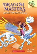Book cover of DRAGON MASTERS 02 SAVING THE SUN DRAGON