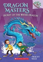 Book cover of DRAGON MASTERS 03 SECRET OF THE WATER DR