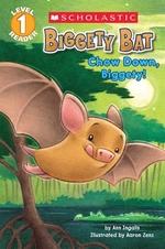 Book cover of BIGGETY BAT CHOW DOWN BIGGETY