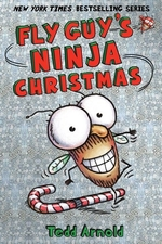 Book cover of FLY GUY 16 NINJA CHRISTMAS