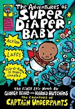Book cover of ADVENTURES OF SUPER DIAPER BABY