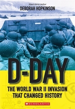 Book cover of D-DAY THE WORLD WAR 2 INVASION THAT CHAN