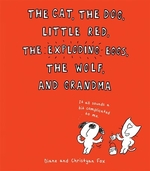 Book cover of CAT THE DOG LITTLE RED THE EXPLODING