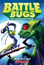 Book cover of BATTLE BUGS 04 THE CHAMELEON ATTACK
