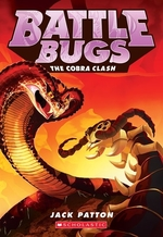 Book cover of BATTLE BUGS 05 THE COBRA CLASH