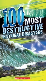 Book cover of 100 MOST DESTRUCTIVE NATURAL DISASTERS E