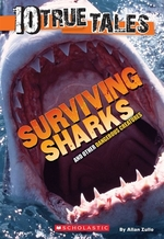 Book cover of 10 TRUE TALES SURVIVING SHARKS