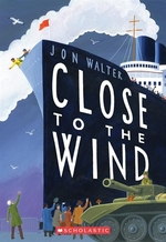Book cover of CLOSE TO THE WIND