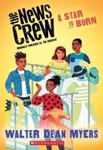 Book cover of NEWS CREW 03 A STAR IS BORN
