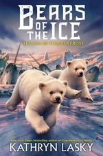 Book cover of BEARS OF THE ICE 02 DEN OF FOREVER FROST