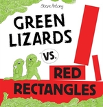 Book cover of GREEN LIZARDS VS RED RECTANGLES