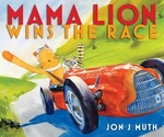 Book cover of MAMA LION WINS THE RACE