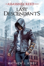 Book cover of ASSASSIN'S CREED LAST DESCENDANTS 01