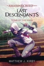 Book cover of ASSASSIN'S CREED LAST DESCENDANTS 02 TOM