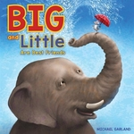 Book cover of BIG & LITTLE ARE BEST FRIENDS