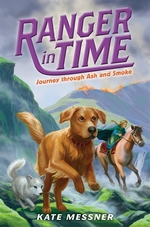 Book cover of RANGER IN TIME 05 JOURNEY THROUGH ASH &