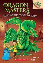 Book cover of DRAGON MASTERS 05 SONG OF THE POISON DR