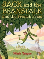 Book cover of JACK & THE BEANSTALK & THE FRENCH FRIES