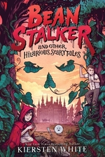 Book cover of BEANSTALKER & OTHER HILARIOUS SCARYTALES