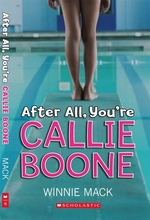 Book cover of AFTER ALL YOU'RE CALLIE BOONE