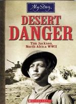 Book cover of DESERT DANGER - TIM JACKSON NORTH AFRICA