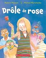Book cover of DROLE DE ROSE